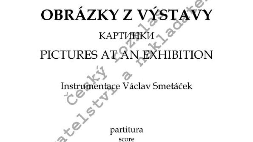 M. P. Musorgskij / instr. Václav Smetáček - Obrázky z výstavy