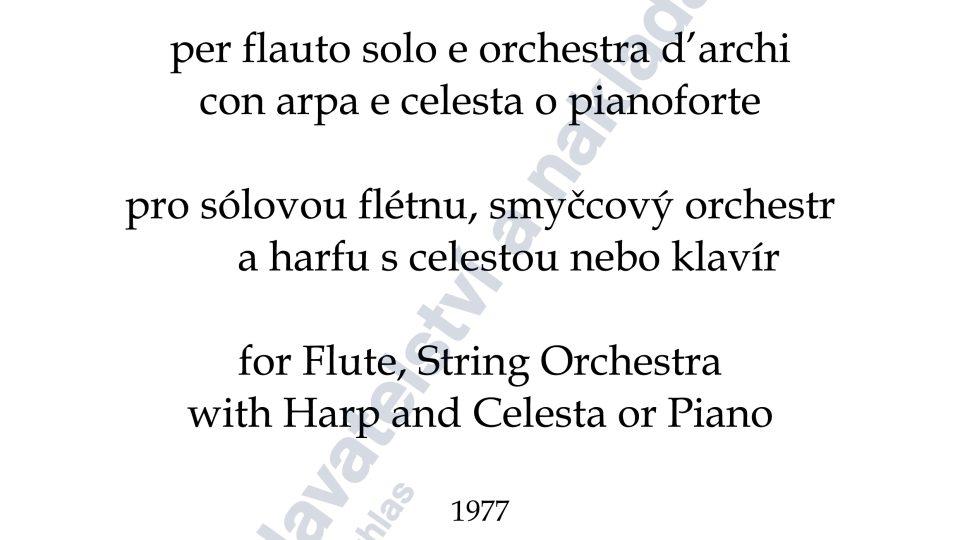 Choreae vernales pro flétnu, smyčcový orchestr a harfu s celestou/klavírem - Jan Novák