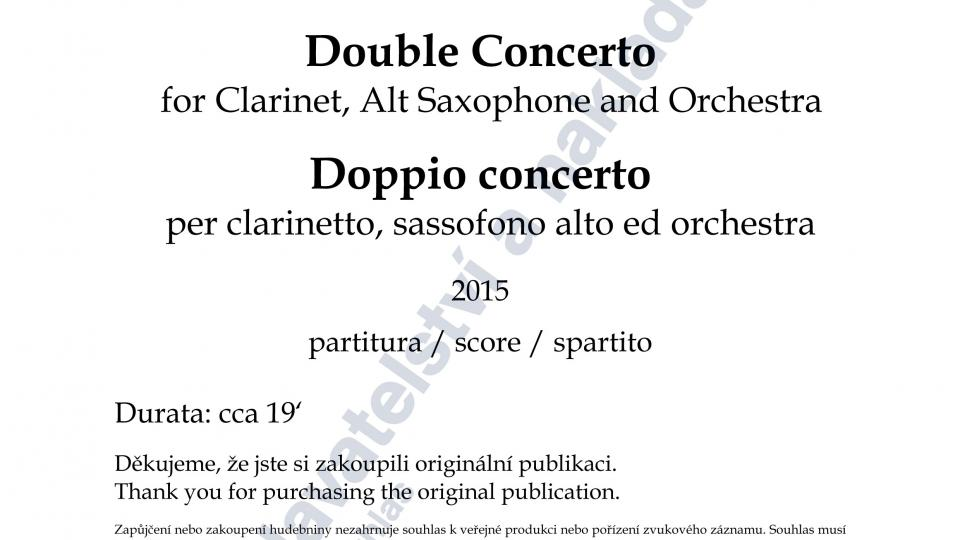 Dvojkoncert pro klarinet, altový saxofon a orchestr - Hanuš Bartoň